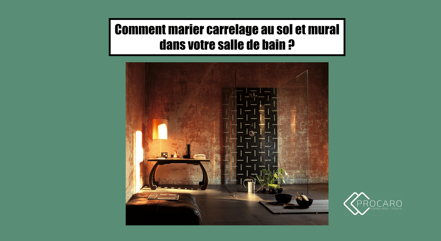 comment marier carrelage au sol et mural dans votre salle. Black Bedroom Furniture Sets. Home Design Ideas