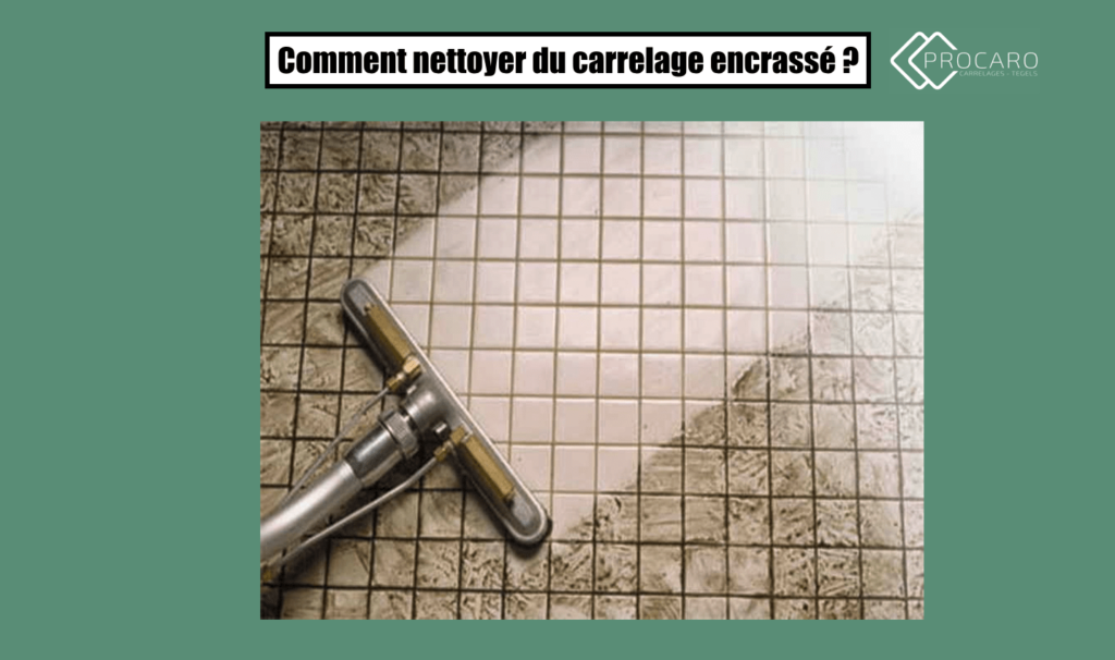 Comment nettoyer du carrelage encrass - Comment nettoyer un carrelage encrasse ...